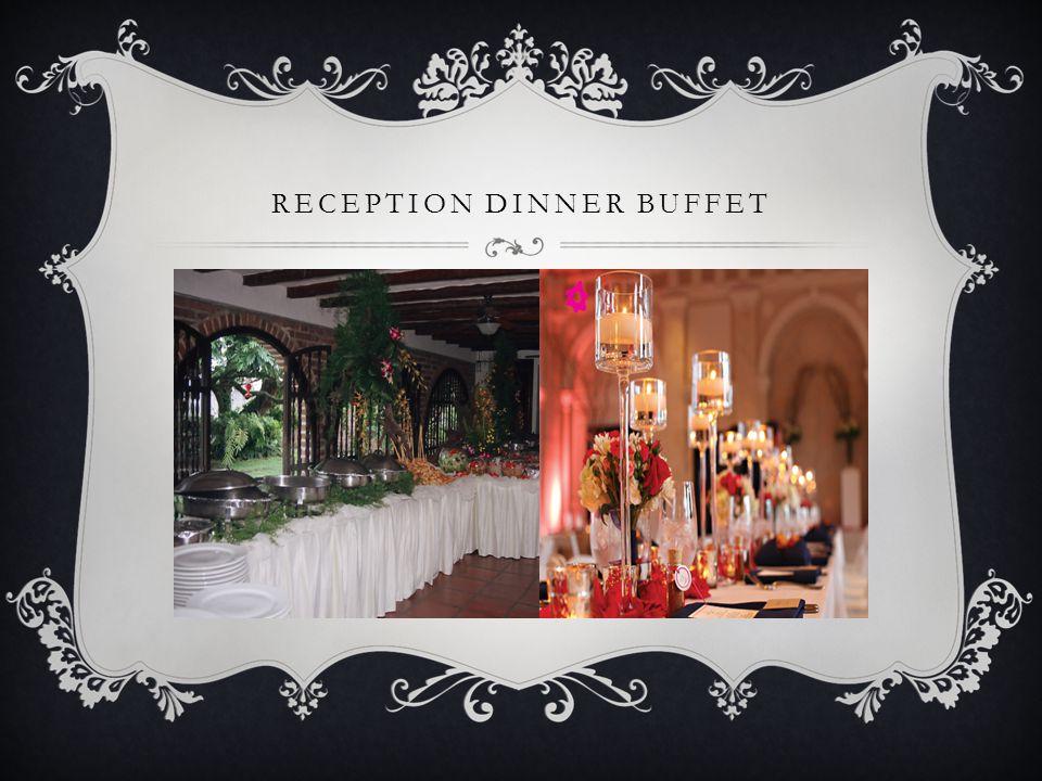 RECEPTION DINNER BUFFET