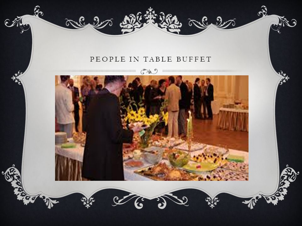 PEOPLE IN TABLE BUFFET