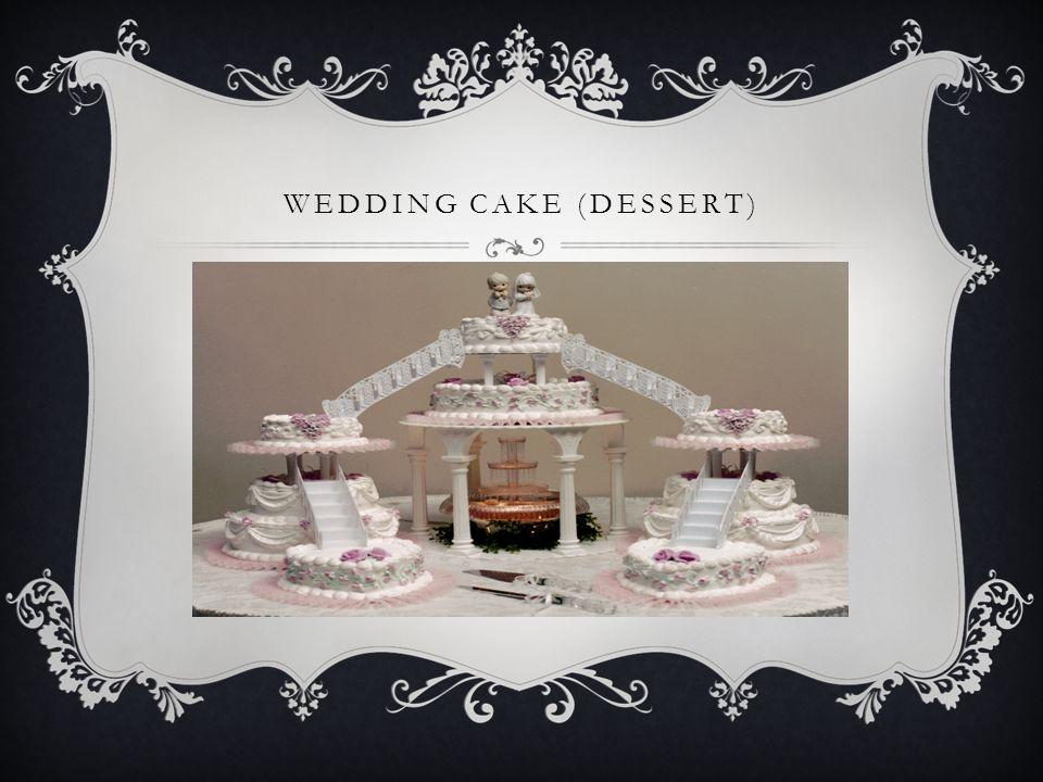 WEDDING CAKE (DESSERT)