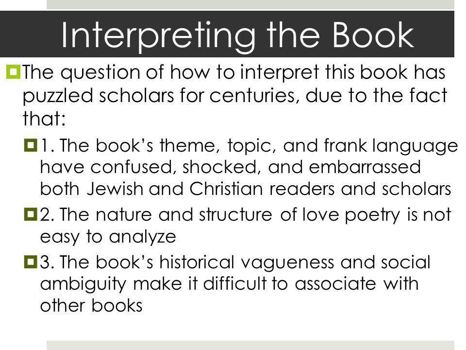 Interpreting the Book In general, five major approaches to interpreting the book have emerged: 1.