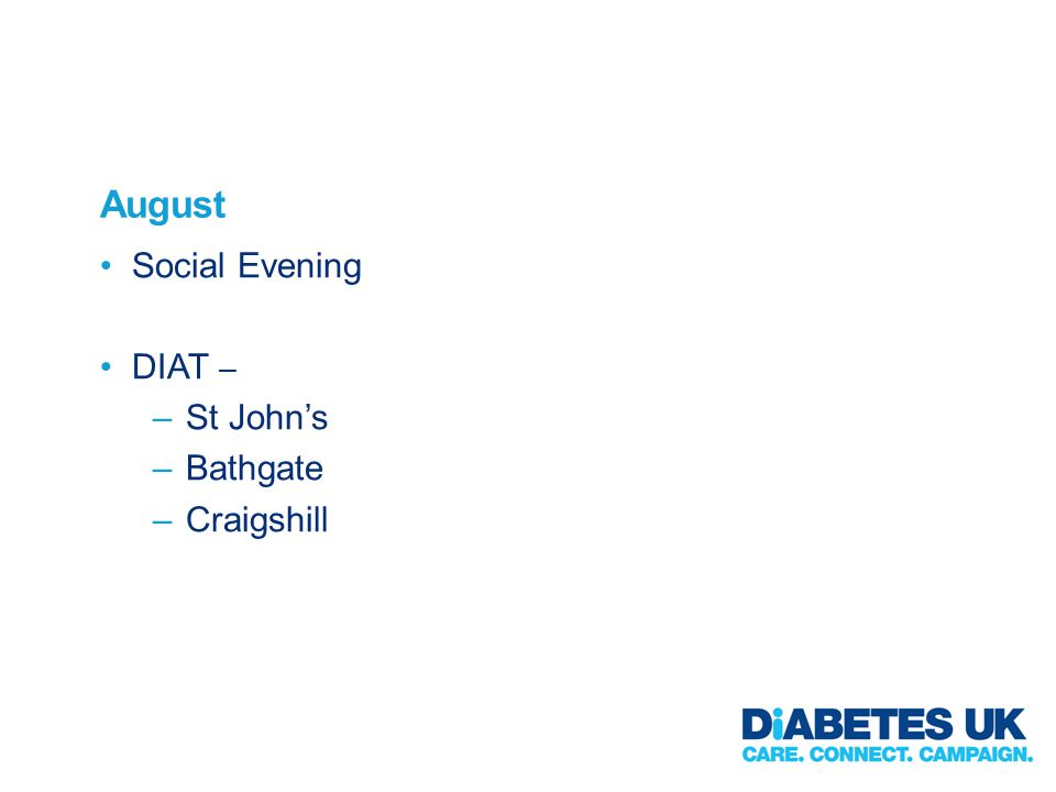 August Social Evening DIAT – –St Johns –Bathgate –Craigshill