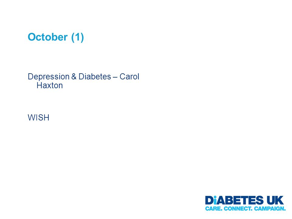 October (1) Depression & Diabetes – Carol Haxton WISH