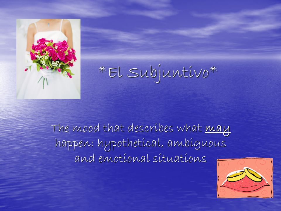 Subjunctive Verb Endings: ar Verbs Box 1 Yo Box 2 Tú Box 3 Él, ella, ud.