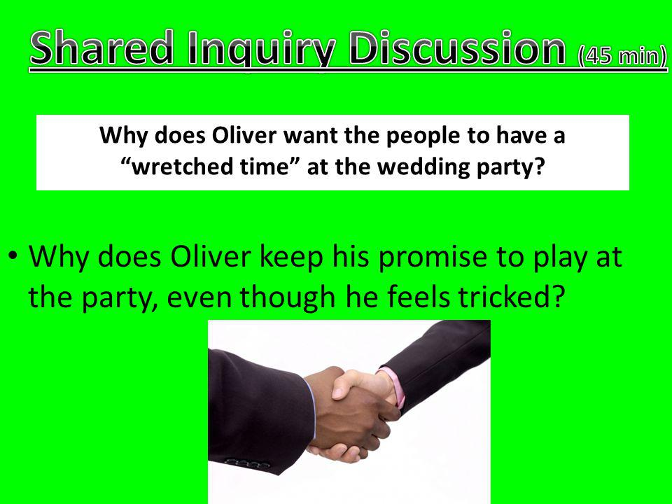Why does Oliver keep his promise to play at the party, even though he feels tricked