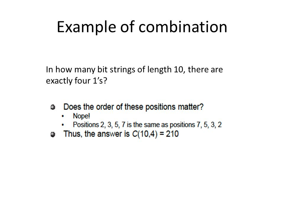 Example of combination In how many bit strings of length 10, there are exactly four 1s?