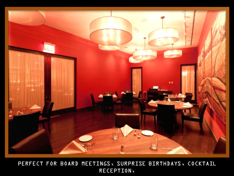 PERFECT FOR BOARD MEETINGS, SURPRISE BIRTHDAYS, COCKTAIL RECEPTION, BRIDAL & WEDDING PARTIES ALL TYPES EVENTS