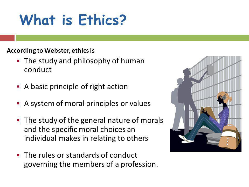 What is Ethics.