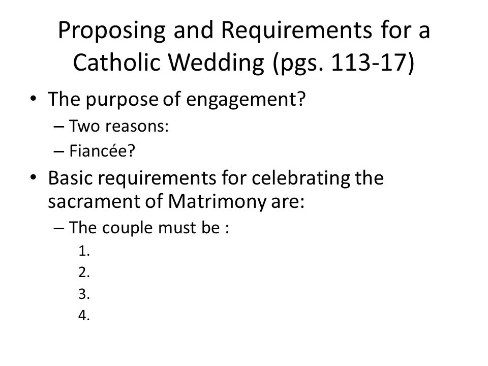 Proposing and Requirements for a Catholic Wedding (pgs.