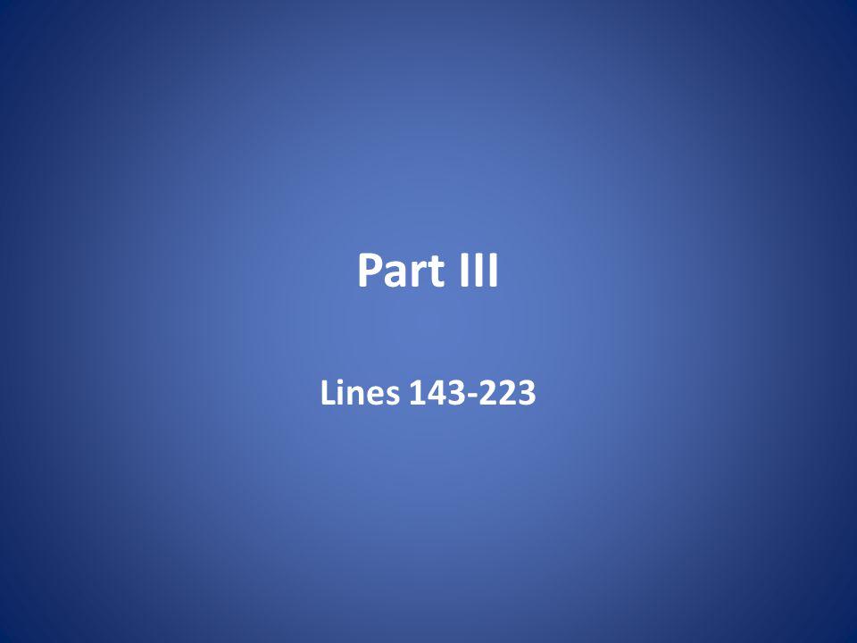 Part III Lines 143-223