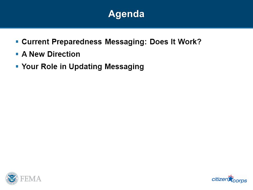 Agenda Current Preparedness Messaging: Does It Work.