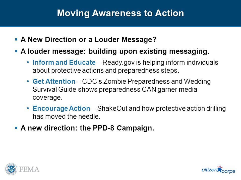Inform and Educate Individuals who have received outreach messages are more likely to take protective measures and preparedness actions.