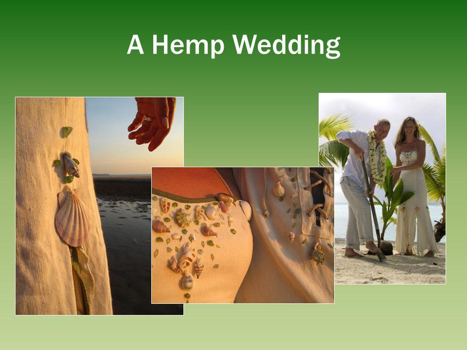 A Hemp Wedding