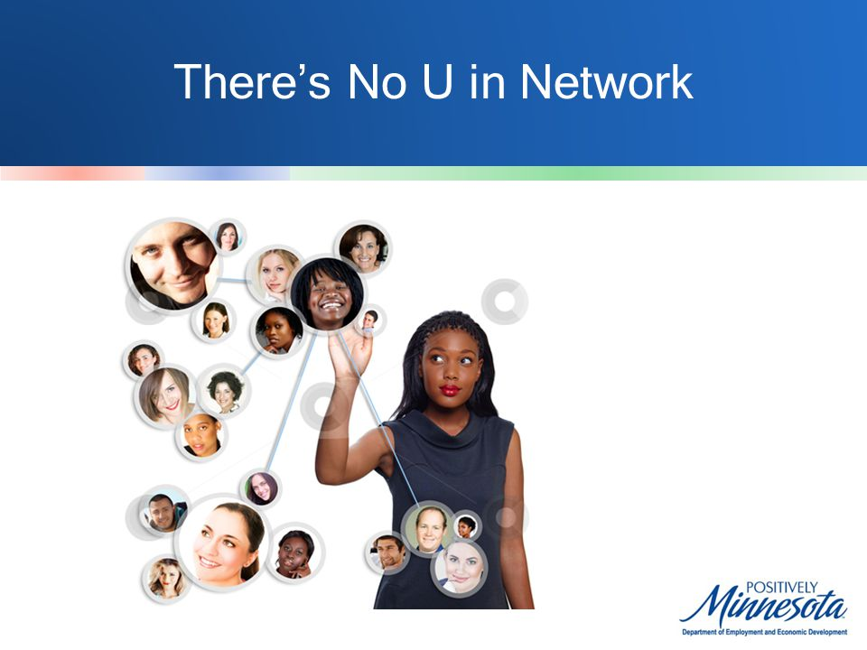Theres No U in Network