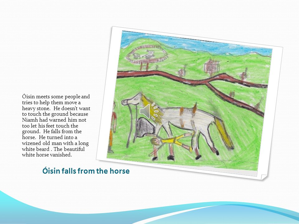 The dream Oisin started dreaming about his home.