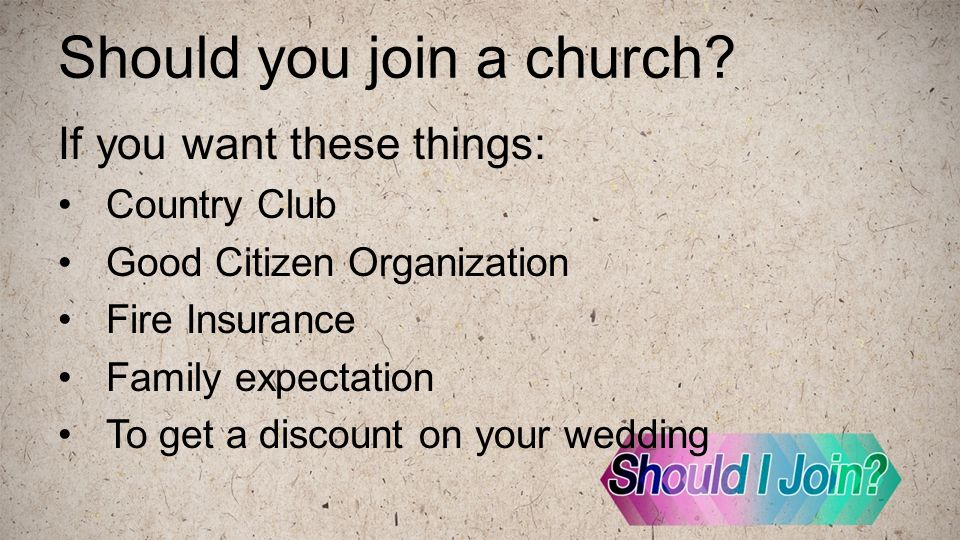 Should you join a church.