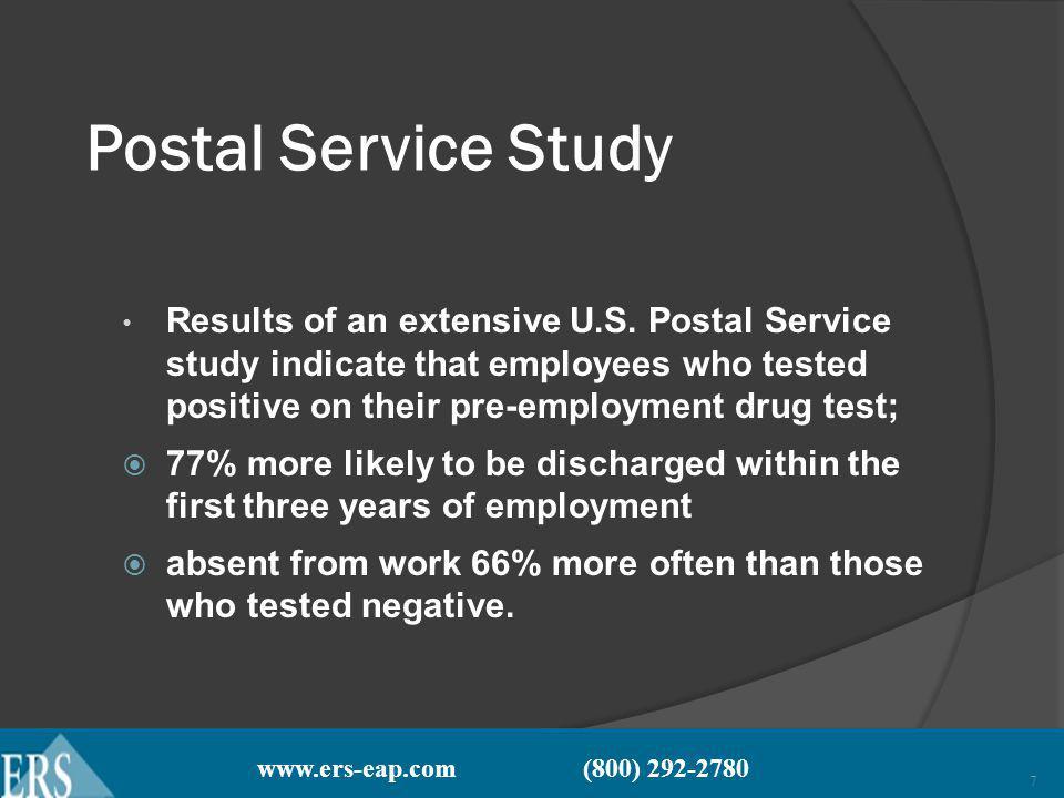 www.ers-eap.com (800) 292-2780 8 Postal Service Study Had the U.S.