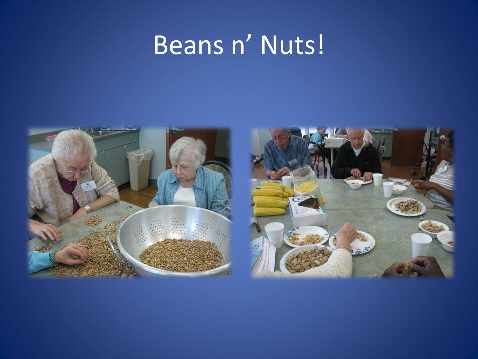 Beans n Nuts!