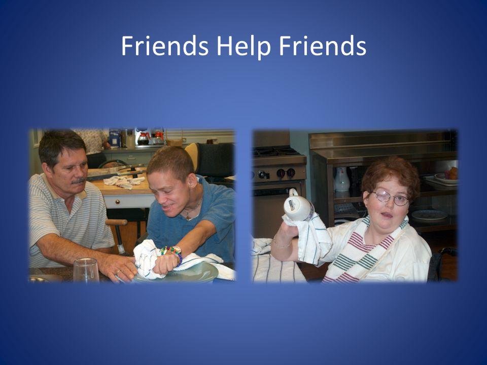 Friends Help Friends