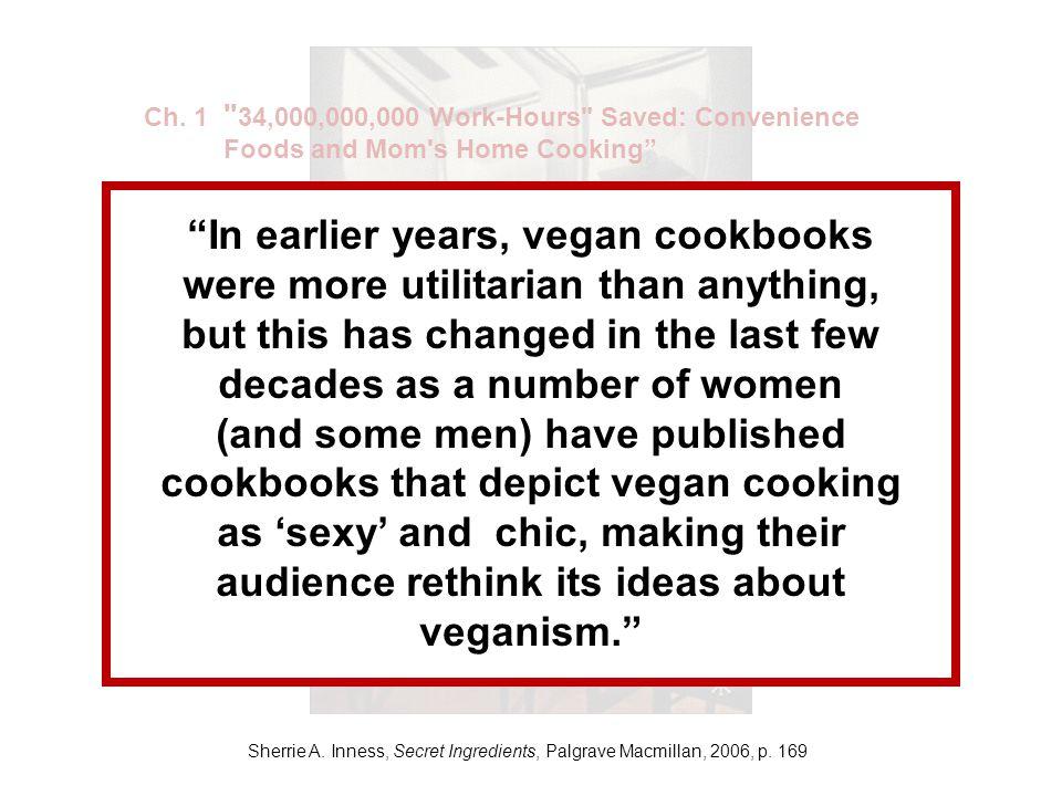 Sherrie A. Inness, Secret Ingredients, Palgrave Macmillan, 2006, p. 169 Ch. 1