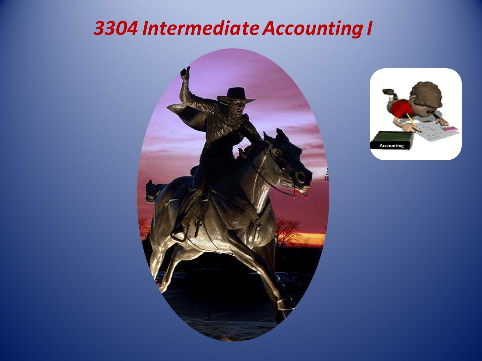 3304 Intermediate Accounting I