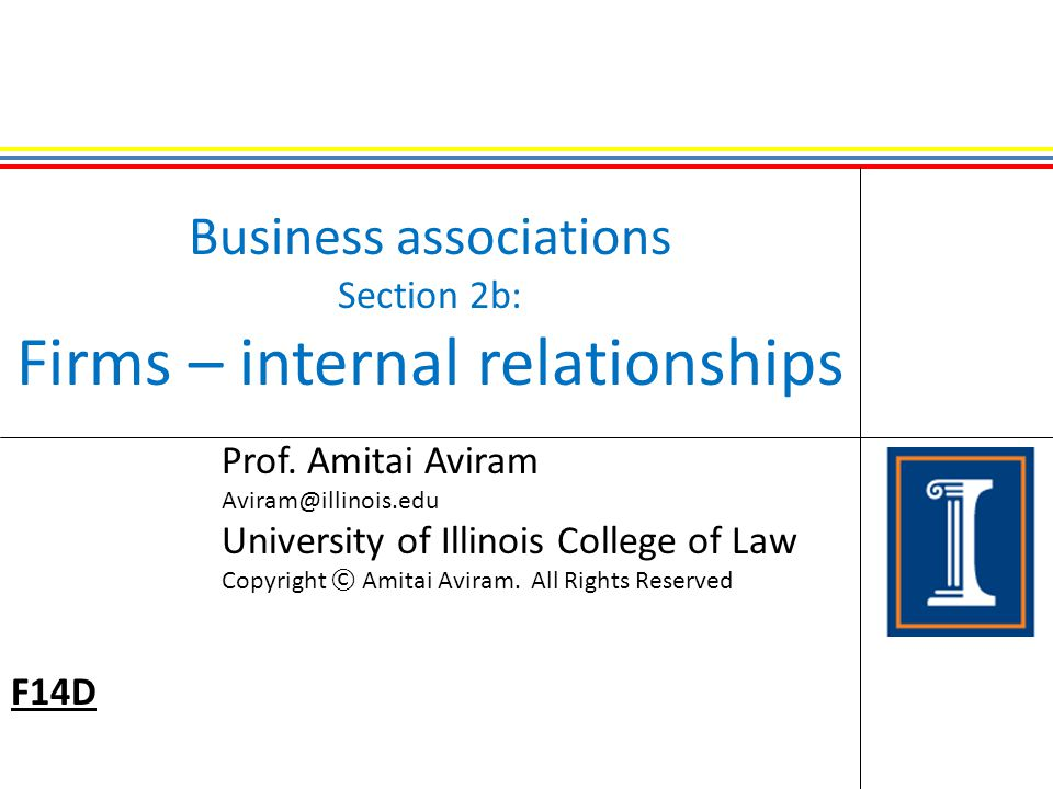 Business associations Section 2b: Firms – internal relationships Prof.