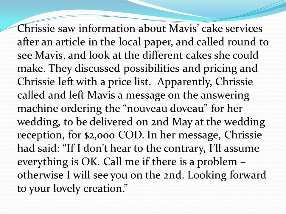 Chrissie saw information about Mavis cake services after an article in the local paper, and called round to see Mavis, and look at the different cakes she could make.