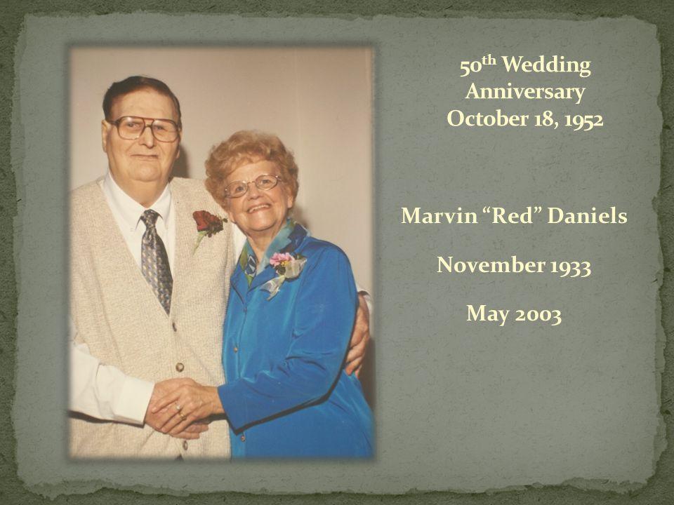 Marvin Red Daniels November 1933 May 2003