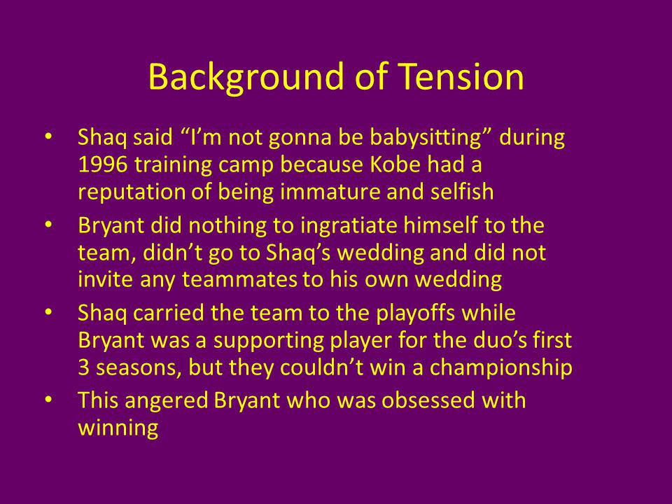 Coaching Kobe thought that the coaches coddled Shaq and that his teammates always took Shaqs side Kobe felt that the coaches were too tough on him Shaq felt that he deserved this good treatment as a veteran Shaq had fought with coaches in the past so he needed someone who he would get along with to control his volatile personality Points: Shaq 15 Kobe 30