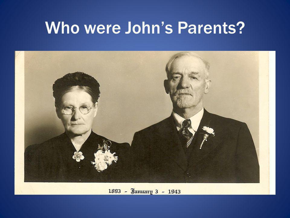 Who were Johns Parents?