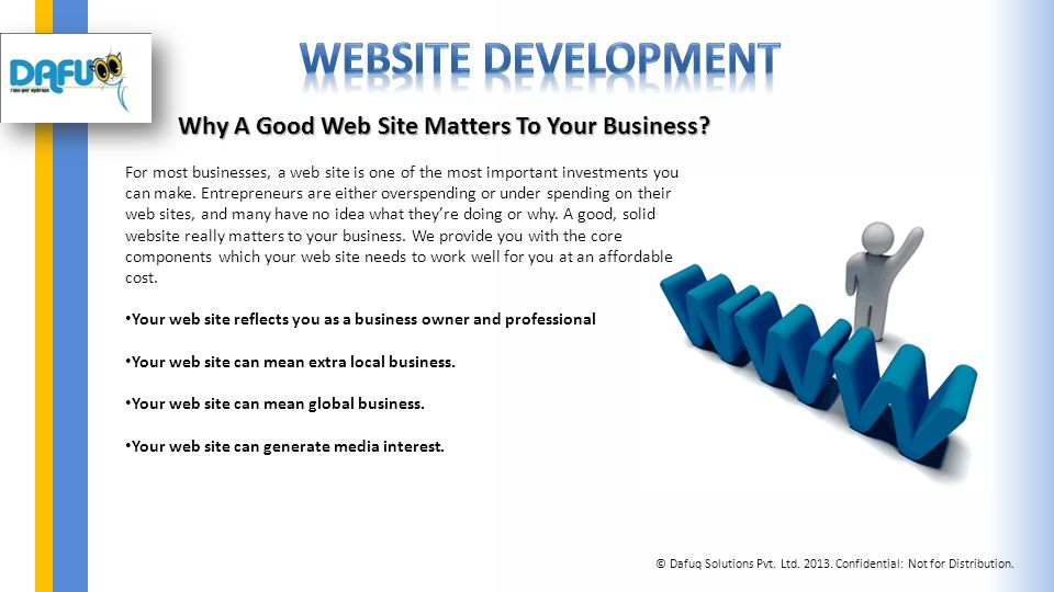 Why A Good Web Site Matters To Your Business.