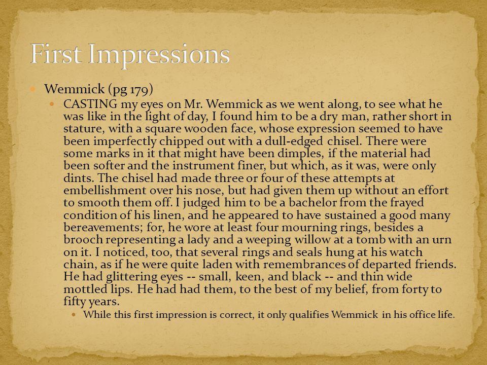 Wemmick (pg 179) CASTING my eyes on Mr.