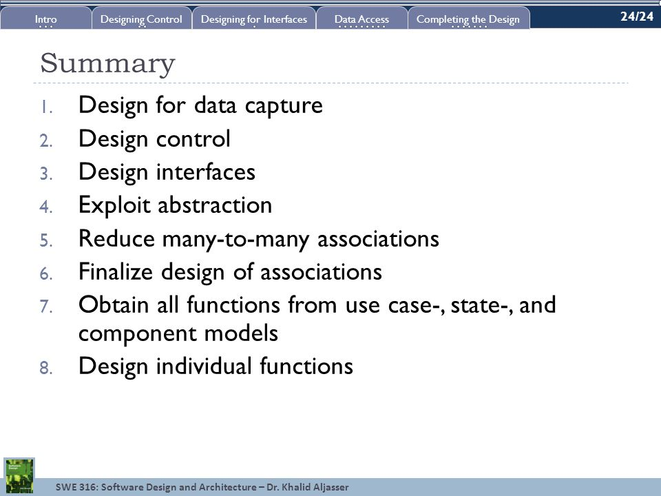 SWE 316: Software Design and Architecture – Dr. Khalid Aljasser Summary 1.
