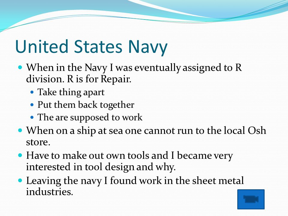 United States Navy When in the Navy I was eventually assigned to R division.