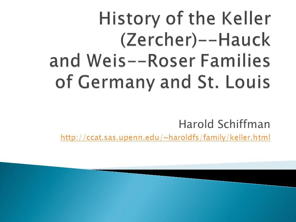 Harold Schiffman http://ccat.sas.upenn.edu/~haroldfs/family/keller.html