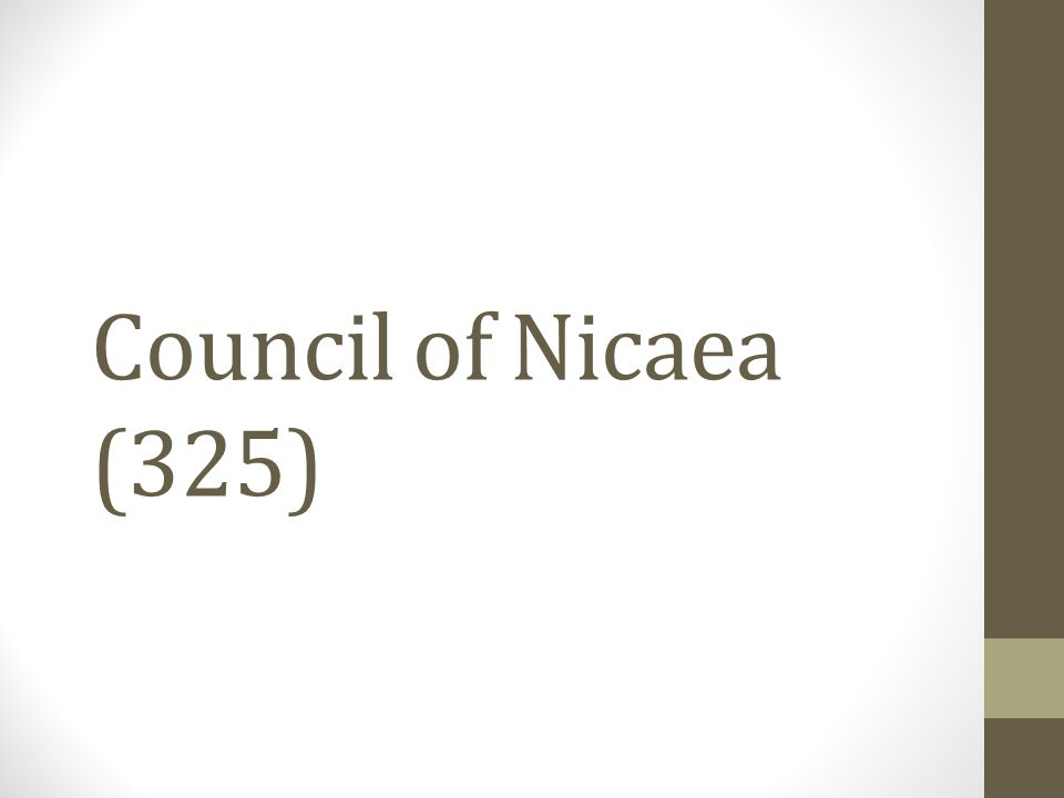 Council of Nicaea (325)