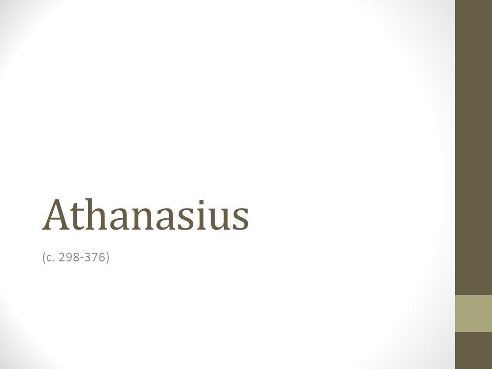 Athanasius (c. 298-376)