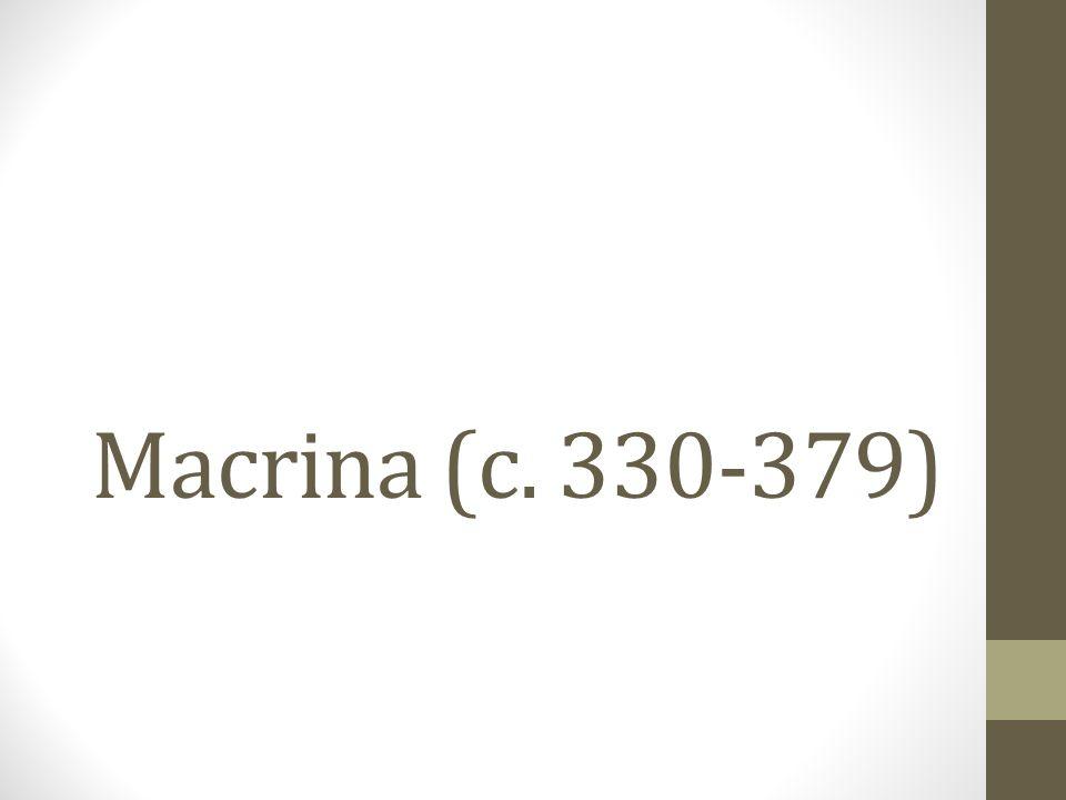 Macrina (c. 330-379)