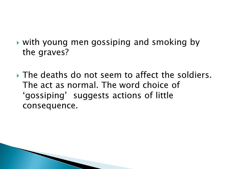 with young men gossiping and smoking by the graves.