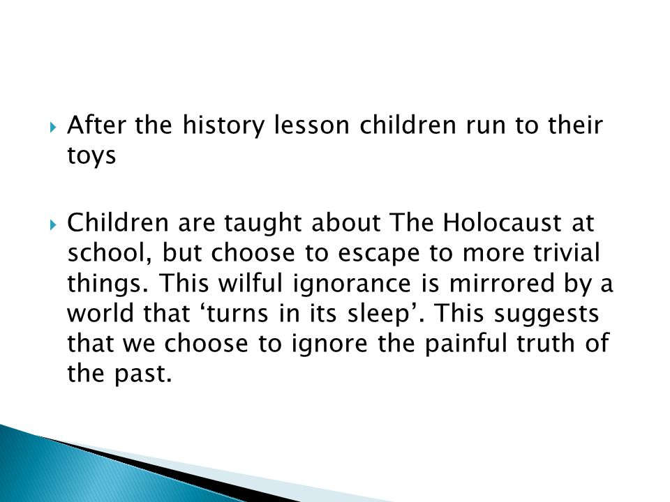 After the history lesson children run to their toys Children are taught about The Holocaust at school, but choose to escape to more trivial things. Th