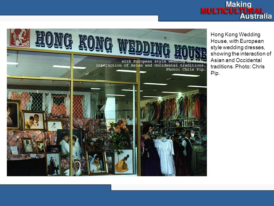 Hong Kong Wedding House, with European style wedding dresses, showing the interaction of Asian and Occidental traditions.