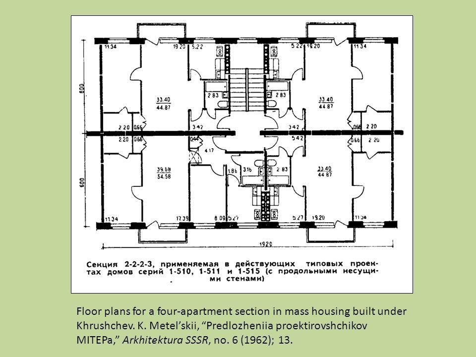 Floor plans for a four-apartment section in mass housing built under Khrushchev. K. Metelskii, Predlozheniia proektirovshchikov MITEPa, Arkhitektura S