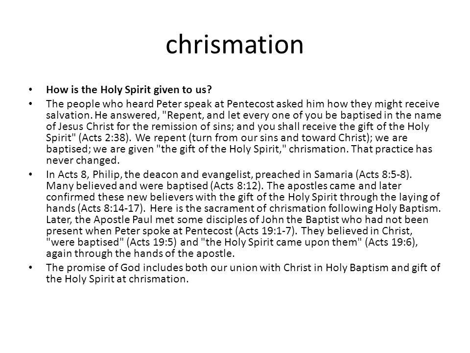 chrismation How is the Holy Spirit given to us.