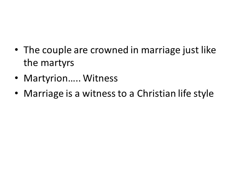The couple are crowned in marriage just like the martyrs Martyrion…..