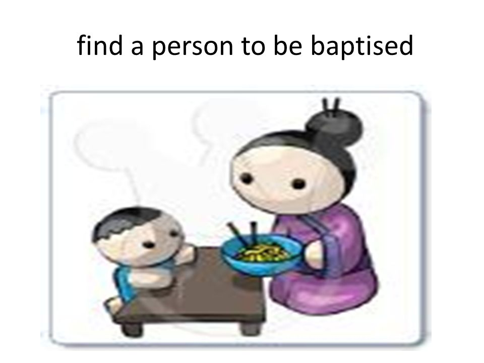 find a person to be baptised