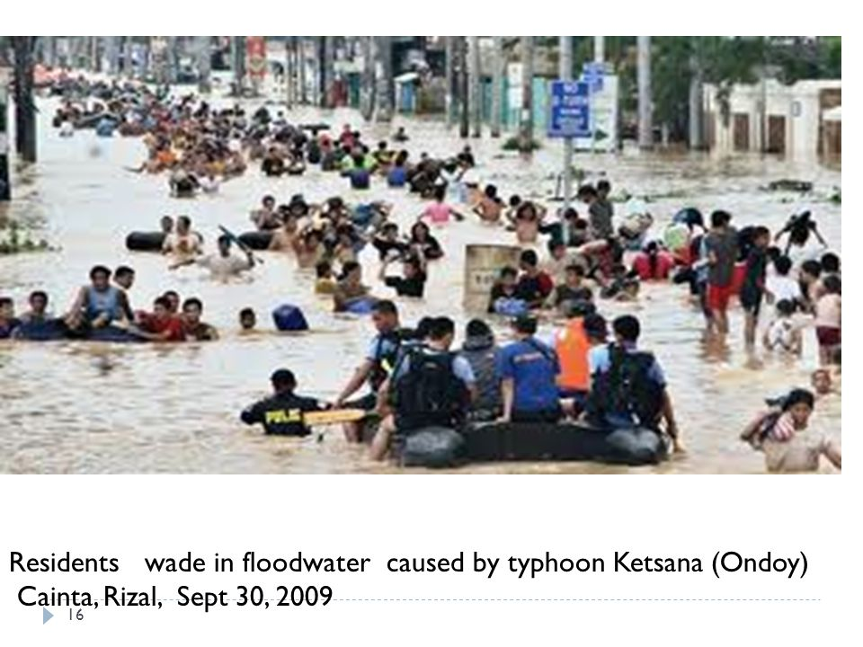 16 Residents wade in floodwater caused by typhoon Ketsana (Ondoy) Cainta, Rizal, Sept 30, 2009
