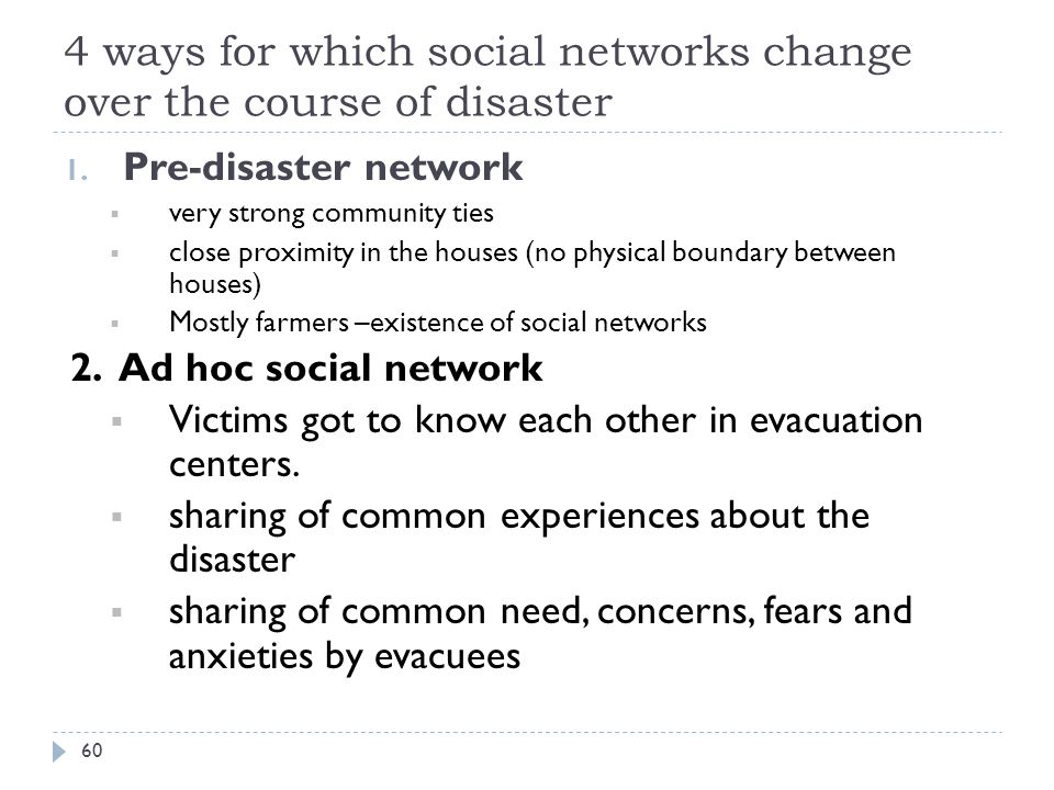 4 ways for which social networks change over the course of disaster 1.