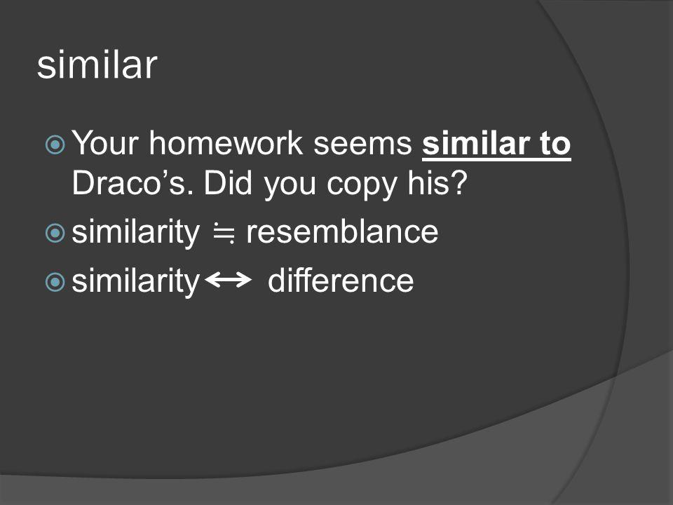 similar Your homework seems similar to Dracos. Did you copy his.