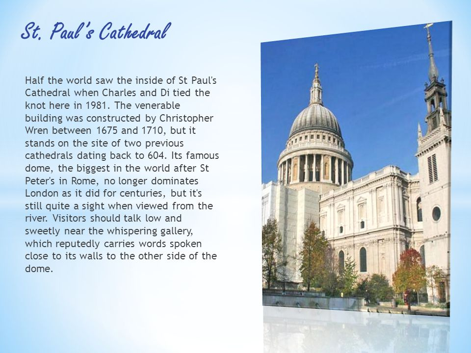 Half the world saw the inside of St Paul s Cathedral when Charles and Di tied the knot here in 1981.
