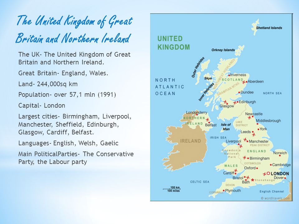 The United Kingdom of Great Britain and Northern Ireland The UK- The United Kingdom of Great Britain and Northern Ireland.
