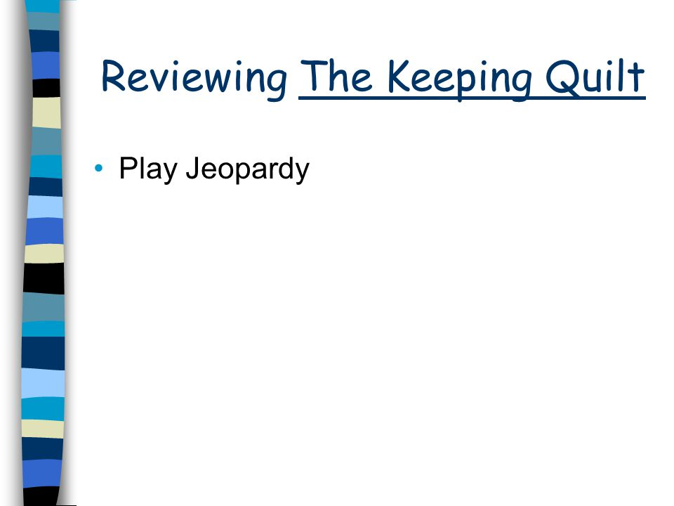Reviewing The Keeping Quilt Play Jeopardy